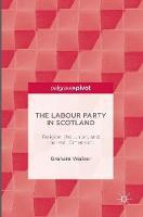 The Labour Party in Scotland: Religion, the Union, and the Irish Dimension (Hardback)