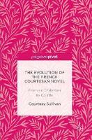 The Evolution of the French Courtesan Novel