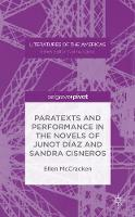 Paratexts and Performance in the Novels of Junot Diaz and Sandra Cisneros