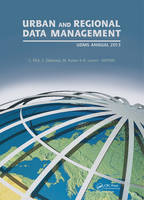 Urban and Regional Data Management: UDMS Annual 2013 (Hardback)