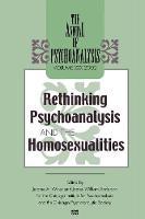 The Annual of Psychoanalysis, V. 30: Rethinking Psychoanalysis and the Homosexualities (Paperback)