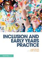 Inclusion and Early Years Practice (Paperback)