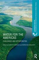 Water for the Americas: Challenges and Opportunities - Contributions from the Rosenberg International Forum on Water Policy (Hardback)