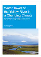 Water Tower of the Yellow River in a Changing Climate