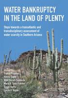 Water Bankruptcy in the Land of Plenty - IHE Delft Lecture Note Series (Paperback)