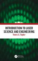 Introduction to Laser Science and Engineering (Hardback)