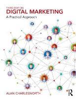 Digital Marketing: A Practical Approach (Paperback)