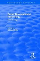 Revival: Soviet Developmental Psychology: An Anthology (1977) - Routledge Revivals (Hardback)
