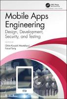 Mobile Apps Engineering: Design, Development, Security, and Testing (Hardback)