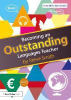 Becoming an Outstanding Languages Teacher - Becoming an Outstanding Teacher (Paperback)