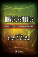 Nanoplasmonics: Advanced Device Applications - Devices, Circuits, and Systems (Paperback)