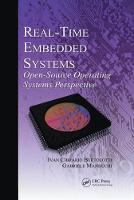 Real-Time Embedded Systems: Open-Source Operating Systems Perspective - Embedded Systems (Paperback)