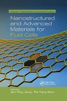 Nanostructured and Advanced Materials for Fuel Cells - Advances in Materials Science and Engineering (Paperback)