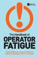 The Handbook of Operator Fatigue (Paperback)