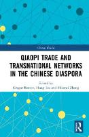 The Qiaopi Trade and Transnational Networks in the Chinese Diaspora - Chinese Worlds (Hardback)