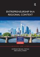 Entrepreneurship in a Regional Context - Regions and Cities (Paperback)