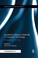 Qualitative Research Methods in Consumer Psychology: Ethnography and Culture (Paperback)
