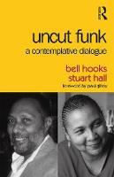 Uncut Funk: A Contemplative Dialogue (Paperback)
