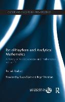 Ibn al-Haytham and Analytical Mathematics: A History of Arabic Sciences and Mathematics Volume 2 - Culture and Civilization in the Middle East (Paperback)