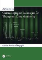 Advances in Chromatographic Techniques for Therapeutic Drug Monitoring (Paperback)