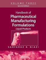Handbook of Pharmaceutical Manufacturing Formulations: Volume Three, Liquid Products (Paperback)