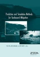 Prediction and Simulation Methods for Geohazard Mitigation: including CD-ROM (Paperback)