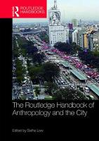 The Routledge Handbook of Anthropology and the City - Routledge Anthropology Handbooks (Hardback)