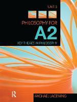 Philosophy for A2: Unit 3