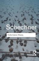 Performance Theory - Routledge Classics (Hardback)