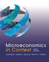 Microeconomics in Context (Hardback)