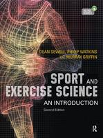 Sport and Exercise Science: An Introduction (Hardback)