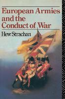 European Armies and the Conduct of War (Hardback)