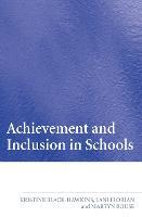 Achievement and Inclusion in Schools (Hardback)