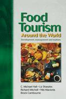 Food Tourism Around The World (Hardback)