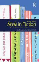 Style in Fiction: A Linguistic Introduction to English Fictional Prose (Hardback)