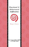 Emotional and Behavioural Difficulties: Theory to Practice (Hardback)