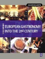 European Gastronomy into the 21st Century (Hardback)