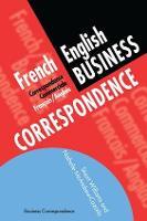 French/English Business Correspondence: Correspondance Commerciale Francais/Anglais (Hardback)