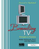 Branding TV: Principles and Practices (Hardback)