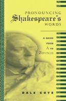 Pronouncing Shakespeare's Words (Hardback)