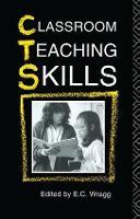 Classroom Teaching Skills (Hardback)