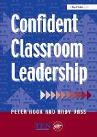 Confident Classroom Leadership (Hardback)