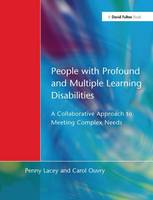 People with Profound & Multiple Learning Disabilities: A Collaborative Approach to Meeting (Hardback)