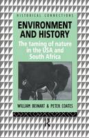 Environment and History: The taming of nature in the USA and South Africa - Historical Connections (Hardback)