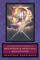 The Routledge Dictionary of Religious and Spiritual Quotations (Hardback)