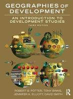 Geographies of Development: An Introduction to Development Studies (Hardback)