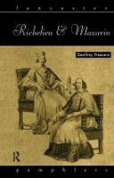 Richelieu and Mazarin - Lancaster Pamphlets (Hardback)