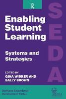 Enabling Student Learning: Systems and Strategies - SEDA Series (Hardback)