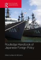 Routledge Handbook of Japanese Foreign Policy (Hardback)