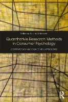 Quantitative Research Methods in Consumer Psychology: Contemporary and Data Driven Approaches (Paperback)